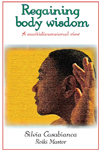 BOOK- REGAINING BODY WISDOM