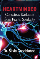 BOOK: HEARTMINDED: CONSCIOUS EVOLUTION FROM FEAR TO SOLIDARITY